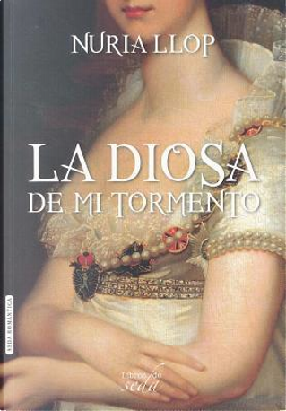 La diosa de mi tormento / The Goddess of My Torment by Nuria Llop