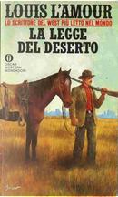 La legge del deserto by Louis L'Amour