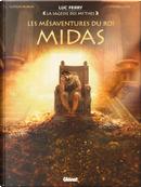 Les mésaventures du roi Midas by Luc Ferry