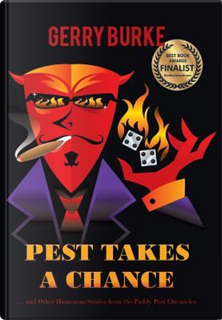 Pest Takes a Chance by Gerry Burke