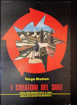 I creatori del Sole by Vargo Statten