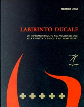 Labirinto ducale by Federico Moro