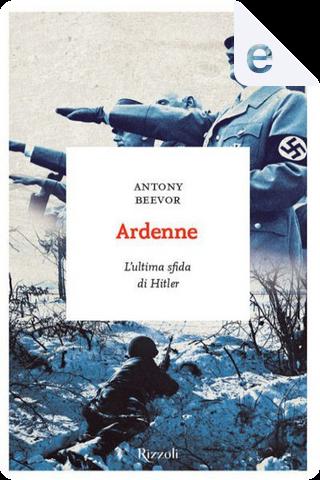 Ardenne by Antony Beevor