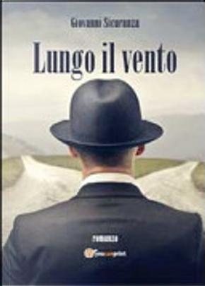 Lungo il vento by Giovanni Sicuranza