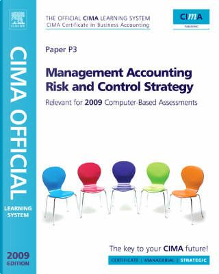 CIMA Official Learning System Management Accounting Risk and Control Strategy by Paul M. Collier