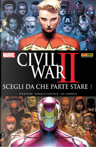 Civil War II: Scegli da che parte stare #1 by Chard Bowers, Chris Sims, Declan Shalvey, Jeremy Whitley