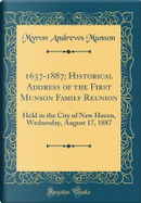 1637-1887; Historical Address of the First Munson Family Reunion by Myron Andrews Munson