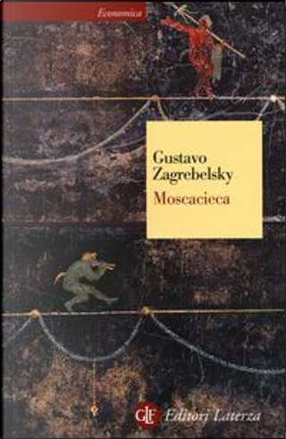 Moscacieca by Gustavo Zagrebelsky