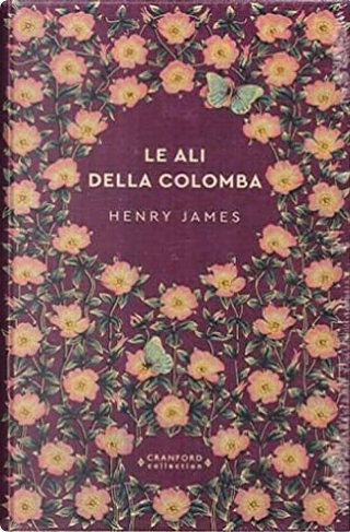 Le ali della colomba by Henry James