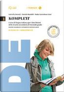 Komplett. Kursbuch-Arbeitsbuch-Fundgrube-Fit-Grammatik à la carte. Per le Scuole superiori. Con CD-ROM. Con e-book. Con espansione online by Gabriella Montali