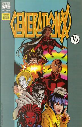 Generation X ½ by Alejandro Garza, Larry Hama, Sean P. Parsons