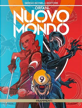 Orfani: Nuovo Mondo n. 9 by Michele Monteleone, Roberto Recchioni