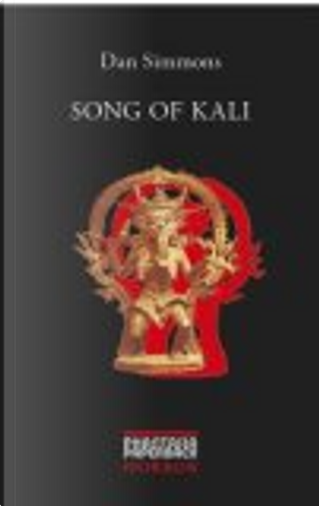 Song Of Kali by Dan Simmons