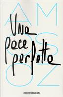 Una pace perfetta by Amos Oz