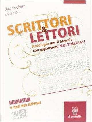 Scrittori & lettori. Vol. A-B. Con espansione online. Per le Scuole superiori by Rita Pugliese