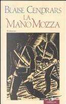 La mano mozza by Blaise Cendrars