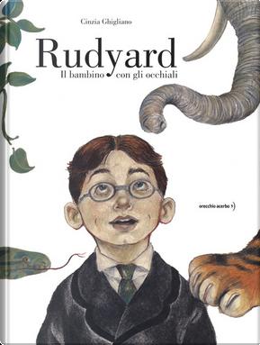 Rudyard by Cinzia Ghigliano