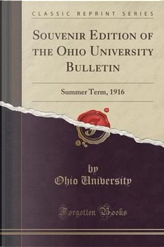 Souvenir Edition of the Ohio University Bulletin by Ohio University