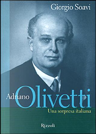 Adriano Olivetti by Giorgio Soavi