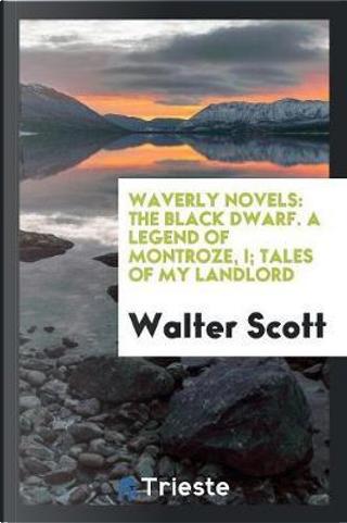 Waverly Novels by Sir Walter Scott