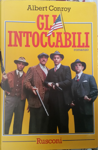 Gli intoccabili by Albert Conroy, Marvin H. Albert