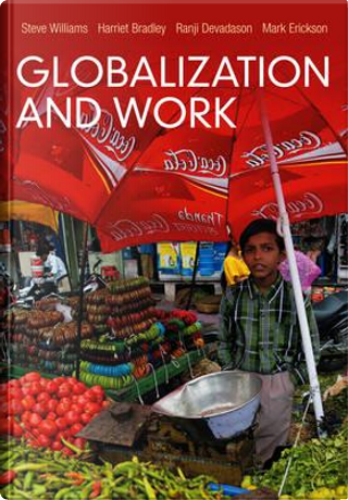 Globalization and Work by Steve Williams