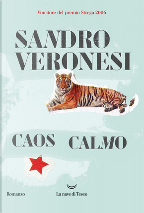 Caos calmo by Sandro Veronesi