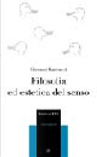 Filosofia ed estetica del senso by Giovanni Matteucci