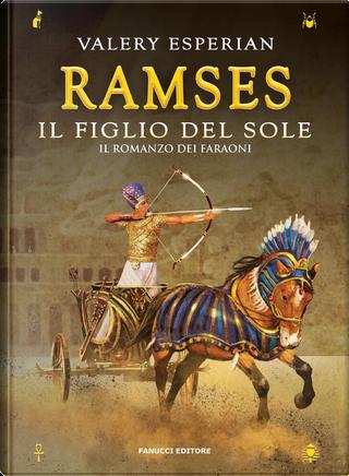 Ramses, il figlio del sole by Valery Esperian