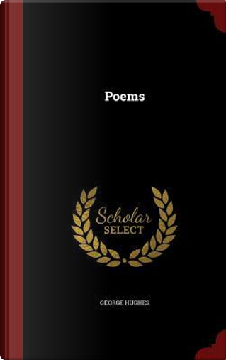 Poems by George Hughes