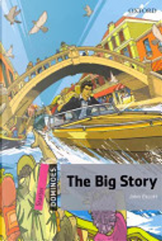 The Big Story by John Escott