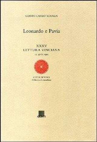 Leonardo e Pavia. Ediz. illustrata by Gianni Carlo Sciolla