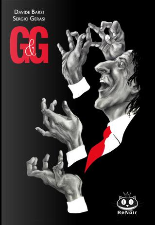 G&G by Davide Barzi, Sergio Gerasi