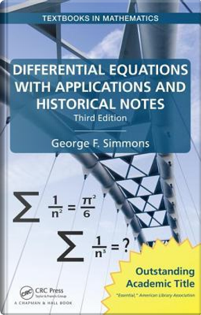 Differential Equations with Applications and Historical Notes by George F. Simmons