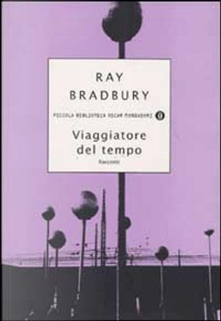 Viaggiatore del tempo by Ray Bradbury