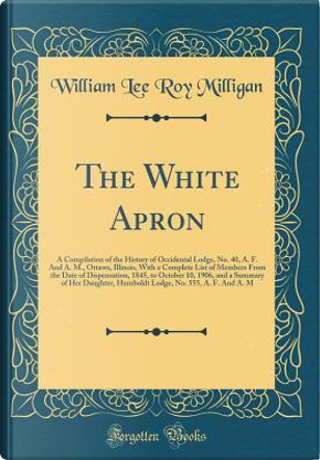 The White Apron by William Lee Roy Milligan