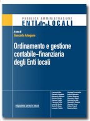 Ordinamento e gestione contabile-finanziaria degli enti locali by Giancarlo Astegiano