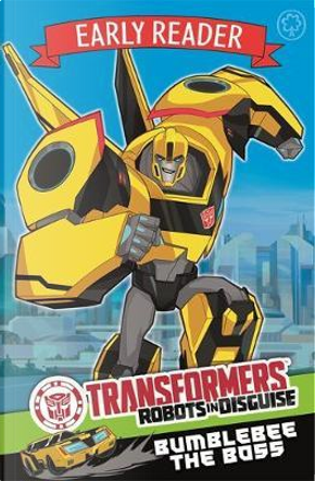 Bumblebee the Boss by Transformers
