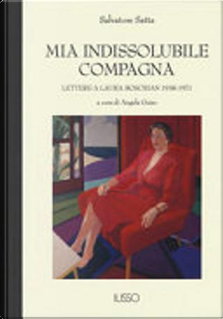 Mia indissolubile compagna by Salvatore Satta