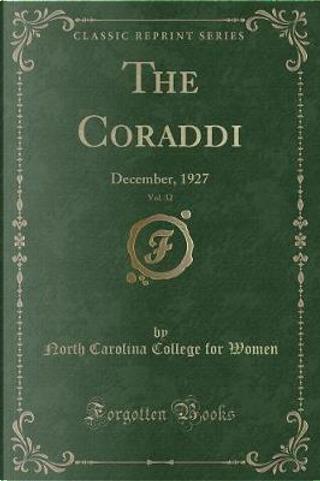The Coraddi, Vol. 32 by North Carolina College For Women