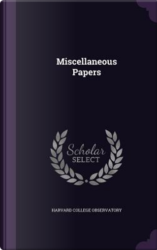 Miscellaneous Papers by Harvard College Observatory