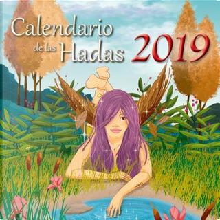 Calendario de las hadas 2019 / Fairy 2019 Calendar by VARIOS AUTORES