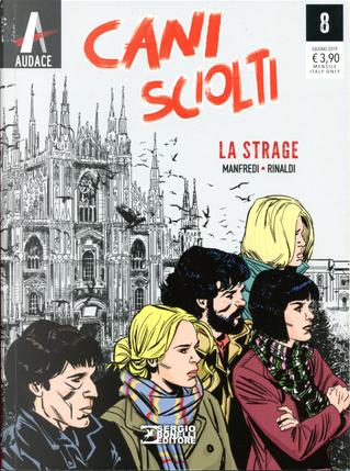 Cani sciolti n. 8 by Gianfranco Manfredi