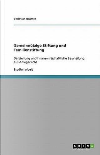 Gemeinnützige Stiftung und Familienstiftung by Christian Krämer