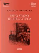 Uno sparo in biblioteca by Anthony Berkeley