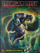 Morgan Lost - Dark Novels n. 3 by Claudio Chiaverotti