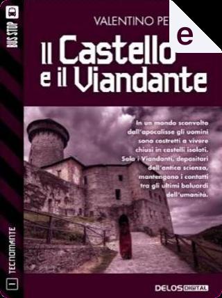 Il castello e il viandante by Valentino Peyrano