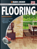 Black & Decker The Complete Guide to Flooring by Creative Publishing international