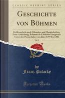 Geschichte von Böhmen, Vol. 2 by Franz Palacky