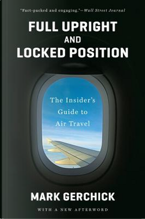 Full Upright and Locked Position by Mark Gerchick